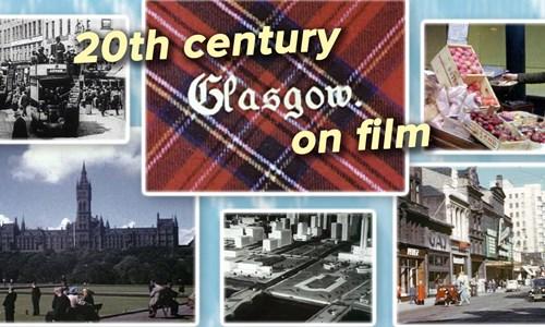 20th-century Glasgow on film
