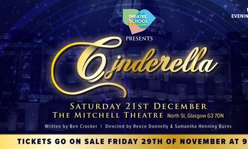 Theatre School of Scotland Presents Cinderella by Ben Crocker