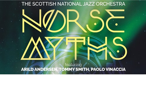 The Scottish National Jazz Orchestra present NORSE MYTHS