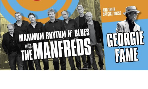 Maximum Rhythm and Blues with The Manfreds & Very Special Guest Georgie Fame