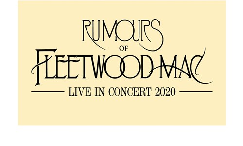 Rumours Of Fleetwood Mac - Live In Concert 2020