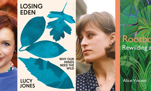 Lucy Jones and Alice Vincent, Rewilding Our Lives and Our Minds