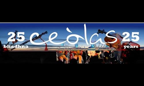 Ceòlas - 25th Anniversary Concert