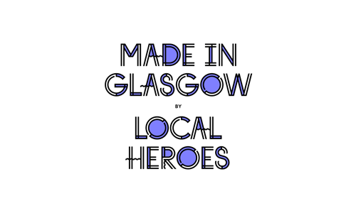 Made In Glasgow by Local Heroes