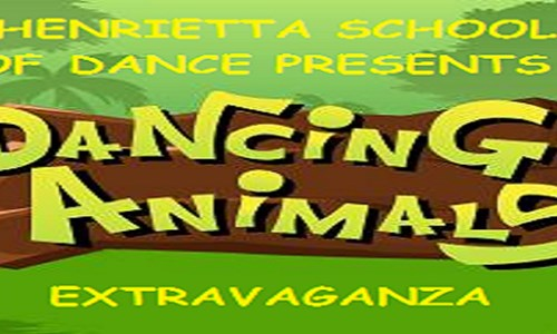 Henrietta School of Dance Presents 'Dancing Animals Extravaganza'
