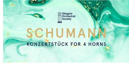 Glasgow Orchestral Society - Konzertstuck for Four Horns